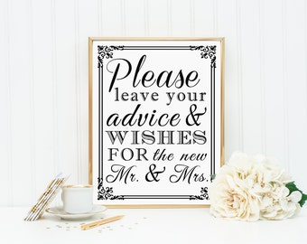 PRINTABLE -  Please Leave Your Advice And Wishes For The New Mr Mrs  - Guest Book Wedding Table Sign - DIY 8 x 10 or 5 x 7 Instant Download
