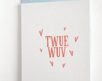 Princess Bride Card - Twue Wuv Valentine - Valentine's Day Card - Twue Wuv Card - Valentine Card Love - True Love Card- Princess Bride quote