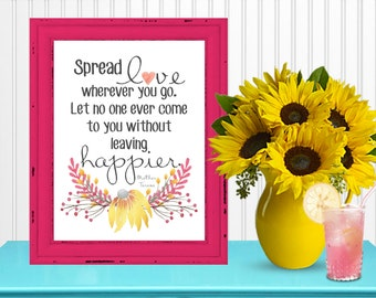 "Watercolor Quote ""Spread Love Wherever You Go"" Art Print... Wall Art, Room Decor, Interior Design, Digital Printable 8x10...Instant Download"