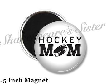 Hockey Mom - Fridge Magnet - Hockey Magnet - 1.5 Inch Magnet - Kitchen Magnet