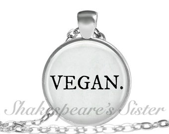 VEGAN Necklace - Vegan Jewelry - Animal Rights Jewelry - Pendant Necklace