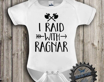 I Raid with Ragnar,Funny baby clothing,Geekery baby,Viking baby,Vikings,Baby clothes,Baby bodysuit,BlueFoxApparel-309