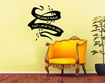 I Solemnly Swear That I'm Up To No Good Wall Decal: Harry Potter Wall Sticker