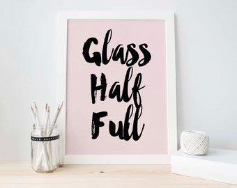 Glass Half Full Printable, Black And Pink, Typography, Inspirational, Printable Quotes, Printable Art, Room Decor, Motivational