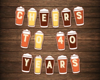Cheers To Beers (Any Age) Beer Banner - Beer Birthday Banner Banner - DIY Banner - 21st, 30th, 40th, 50th, 60th, 70th - Instant Download