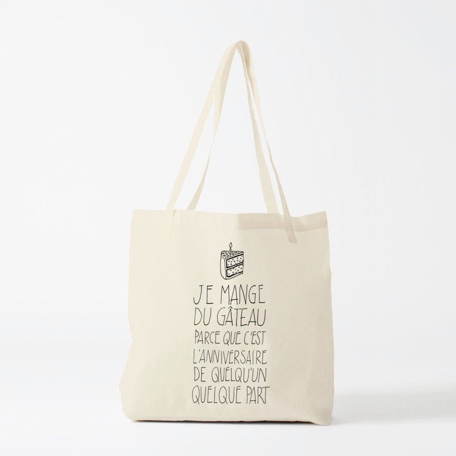 tote bag   citation dr u00f4le excuse pour manger du g u00e2teau