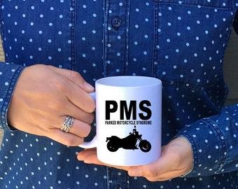 Parked Motorcycle Syndrome Mug // PMS Motorcycle Mug // Motorcycle Mug // Motor Bike Mug //Dirt Bike Mug // Miss my bike mug // Biker Mug
