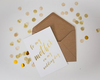 Gold Foil Card // Wedding Day // Mother