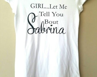 Funny Office T-Shirt, Work Shirt, Receptionist Shirt, Perfect for Casual Friday, Office Apparel, Girl Let Me Tell You Bout Sabrina