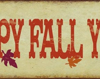 "Sun Protected Happy Fall Y""all Metal Sign, Autumn, Rustic Décor  HB7760SP"