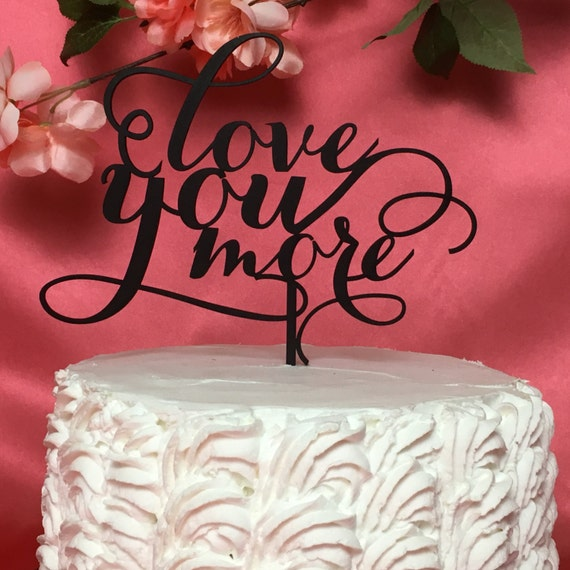 Cake Topper For Wedding, Love You More Cake Topper, Love You More, Wedding Cake Topper Love You More, Silver Cake Topper, Cake Topper Love