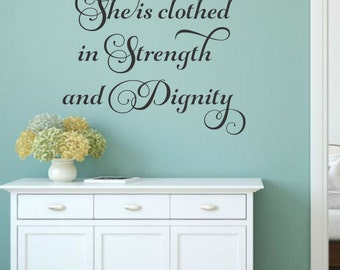 She Is Clothed In Strength And Dignity Wall Decal Scripture Wall Decal Christian Wall Decal Bible Verse Wall Decal Christian Wall Decal