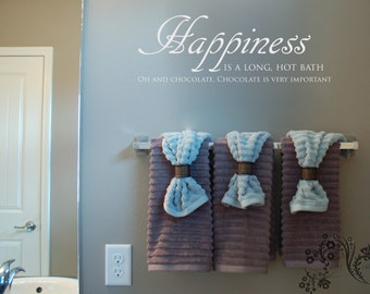 Happiness is a long, hot bath Oh and Chocolate. - Wall Decals -Wall Decal - Wall Vinyl - Wall Decor - Decal - bathroomo Wall Decal