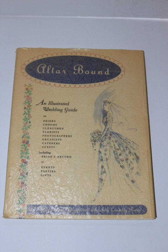 Altar Bound 1957 Wedding Etiquette Guide Book Betty Stuart Rodgers ...