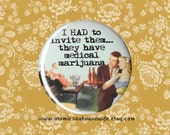 Retro 50s Marijuana Humor Pin, Medical Marijuana Magnet, 1950s Rockabilly Wife, Weed Humor Fridge Magnet, Coworker Gift 2.25 pin back button