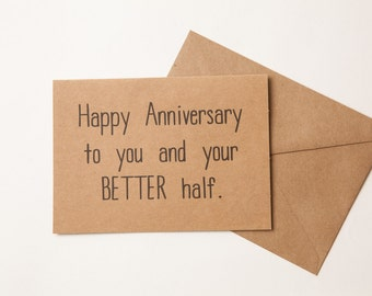 HAPPY ANNIVERSARY FRIEND - Funny Card For Friend or Family  - Greeting Card - Funny - Anniversary Card for Friends - Family Members - friend