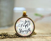 The Joy of the Lord is my strength; The joy of the Lord; Joy; Nehemiah 8:10