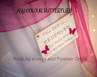 Wedding memorial Plaque, Personalised Reserved Wedding Sign, Loving memory, remembrance plaque, wedding reserved seat for those not present
