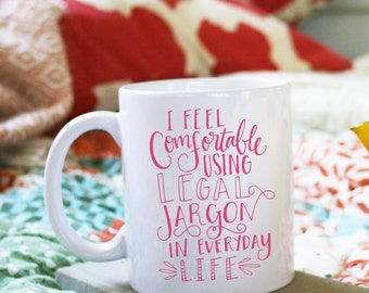 I Feel Comfortable Using Legal Jargon In Everyday Life Illustrated Ceramic Plastic Travel Mug Drink Cup Lawyer