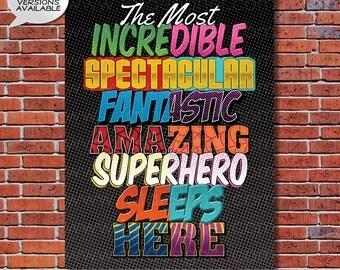 A Superhero Sleeps Here - A Boy or Girl Superhero Art Print