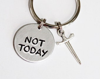 NOT TODAY.  Game Of Thrones. Arya. Not Today Keychain. Sword. Game of Thrones Inspired. Game Of Thrones Keychain