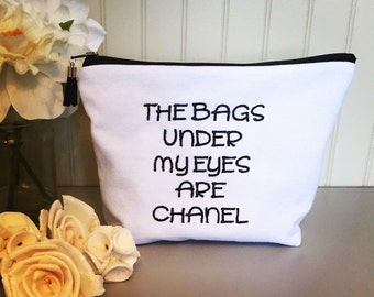 Bags under eyes are chanel, customize, cosmetic bag, makeup bag, zipper pouch, multipurpose pouch, clutch, canvas, gift ideas, travel bag