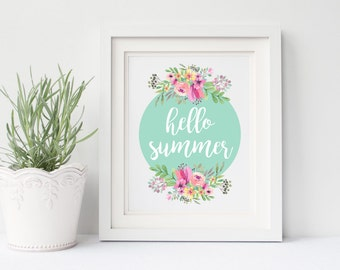 Hello Summer Printable Art Instant Download Print 8x10, Digital Wall Art, Seasonal Summer Time Decor, Floral Print, Watercolor Sign