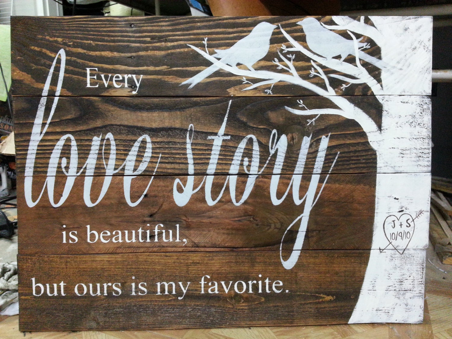 Every Love Story Is Beautiful Love Story Sign Reclaimed Wood