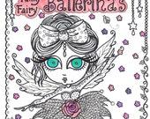 COLORING BOOK BALLERINAS Funky Little Fairy Ballerinas Coloring Book for you to Color and be the Artist Quirky, Silly Fun little ballerinas