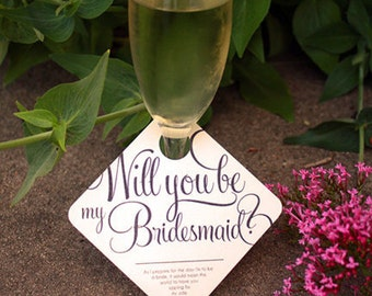 "3 - Adorable ""Will You Be My Bridesmaid"" Wedding Party invitation - Wine Glass Tags - 3 pack"