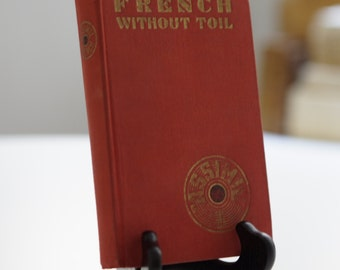 French Without Toil [French Language Guidebook]