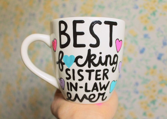 Wedding Gifts For Sister In Law: Best Fcking Sister-in-law Mug 14oz Gift For Sister By