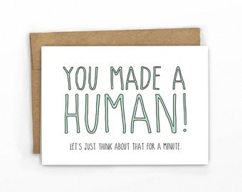 Funny New Baby Card | Baby Congratulations ~ You Made A Human!!! by Cypress Card Co.