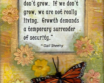 ACEO print -- If we don't change, we don't grow....