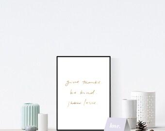Give Thanks | Be Kind | Show Love | Wall Print | Art Print | Wall Art | Inspirational