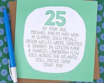 25th Birthday Card - Funny Card - funny 25th card - funny birthday card - birthday card for a friend