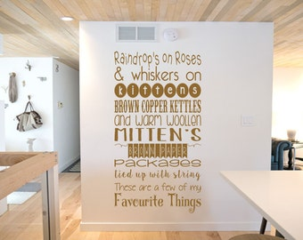 Raindrops and Roses, Whiskers on Kittens, Inspired by Sound of Music, Favourite Things lyrics, Wall Art Vinyl Decal Sticker