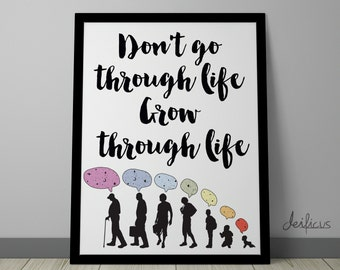 Don't go through life, grow through Kids Digital Art Print - Inspirational Wall Art, Motivational Life Quote Art, Printable Typography Art