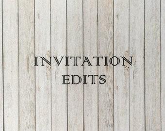 Invitation Edits - Up to 2 Edits per Order.