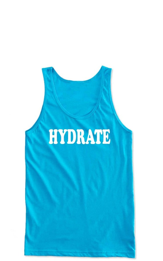 UNISEX Summer Tank Top- Hydrate. Workout Tank. Summer Shirts. Workout Shirts.  Funny Tees. Yoga Tank. Festival Clothing. 4th of July Shirt