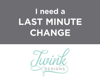 Add a last minute change