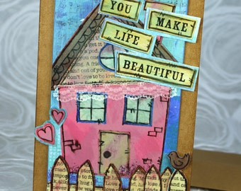 3-D Greeting Card, Hearts, Collage, You Make Life Beautiful, Cottage