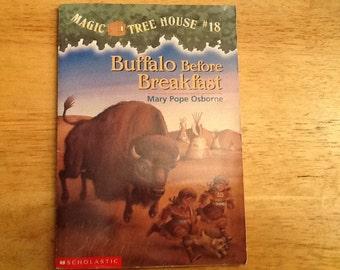 Magic Tree House # 18-- Bufflao before Breakfast Paperback Book