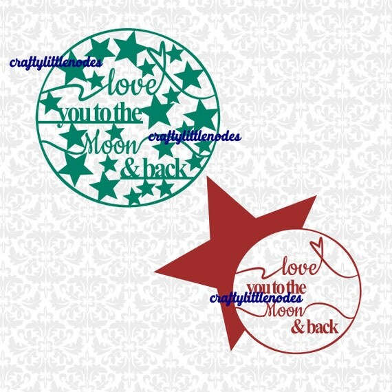 To the moon and back SVG STUDIO Ai EPS  set of 4 cut pieces for cricut explore silhouette cameo instant download commercial use moon stars