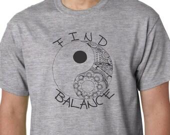 Ying Yang FIND Balance  FREE SHIPPING Inspirational Gift Tee Shirt Hippie Trendy Mother Gardener