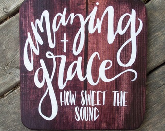 Amazing Grace, Wooden Sign, Hand Painted