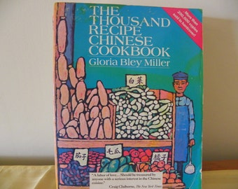 "Vintage 1966 ""The Thousand Recipe Chinese Cookbook"" by Gloria Bley Miller"
