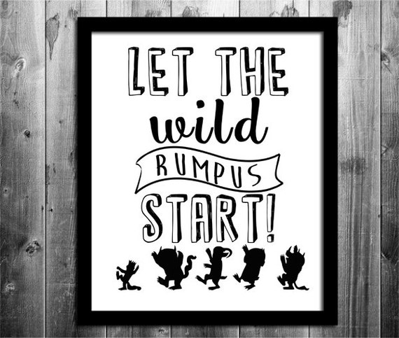Punchy image within let the wild rumpus start printable