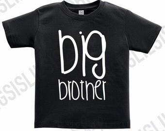 Big Brother Shirt/Big Brother Shirts/Big Brother/Brother Shirts/Toddler Shirts/Gift Ideas/Pregnancy Announcement/Kid Shirts/