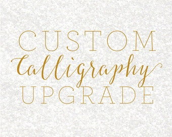 Custom Calligraphy Upgrade